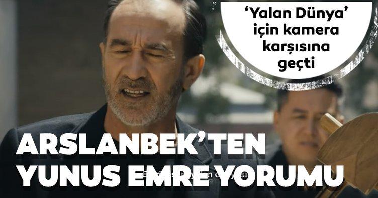 Arslanbek'ten Yunus Emre yorumu