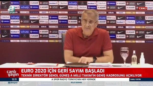 SON DAKİKA: Şenol Güneş Milli Takım kadrosunu açıkladı! İşte Milli Takım EURO 2020 Kadrosu futbolcuları...