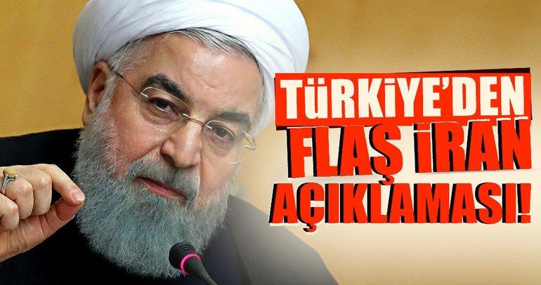 Türkiye'den flaş İran açıklaması