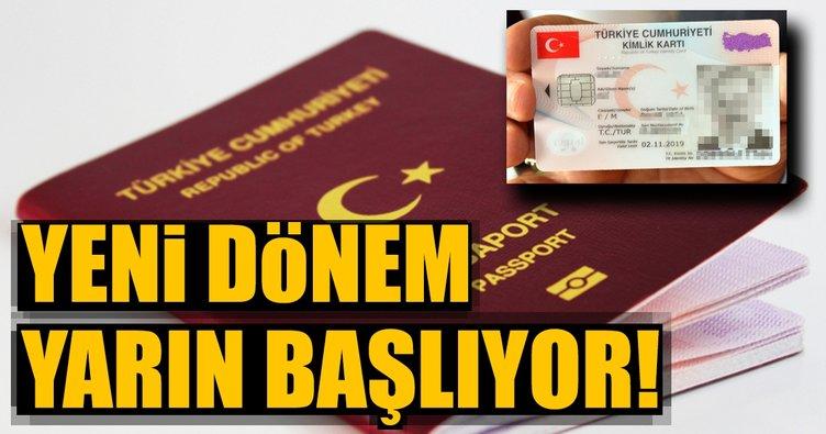 Ehliyet ve pasaportta yeni dönem yarın başlıyor