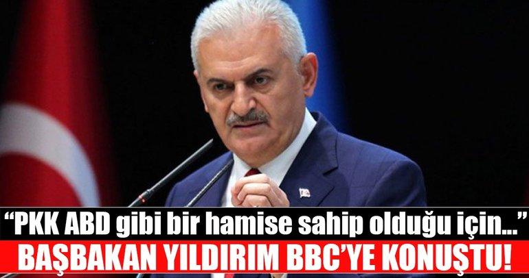 Başbakan Yıldırım BBC Türkçe'ye konuştu: PKK faaliyetlerini Suriye'ye kaydırdı!