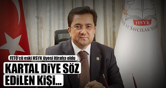 Eski HSYK üyesi Tosun itirafçı oldu