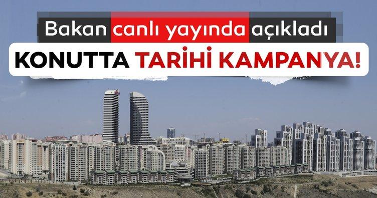 Son dakika! Bakan Kurum canlı yayında açıkladı! İşte konutta tarihi kampanya