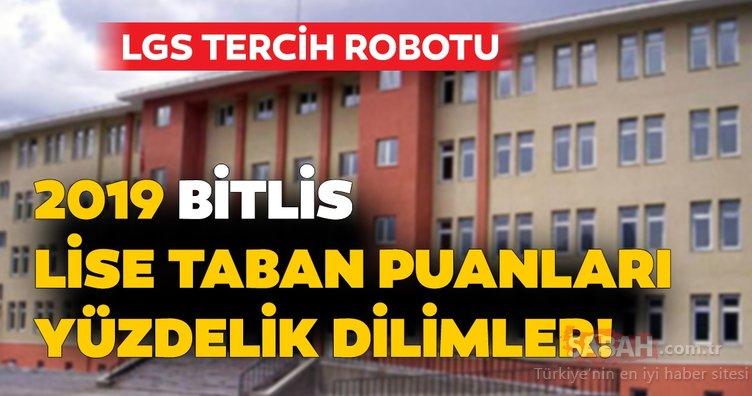 Bitlis lise taban puanları ve nitelikli okul yüzdelik dilimleri 2019! MEB LGS kontenjan ile Bitlis lise taban puanları