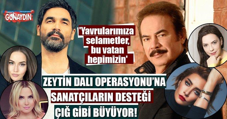 Zeytin Dalı Operasyonu'na sanatçıların desteği çığ gibi büyüyor!