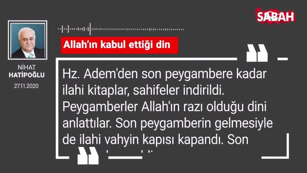 Nihat Hatipoğlu 'Allah'ın kabul ettiği din'