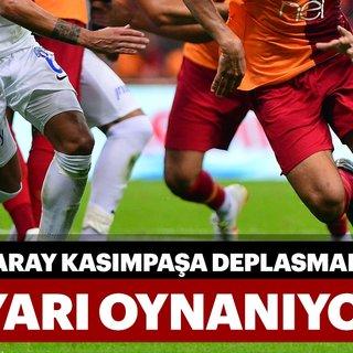 Kasımpaşa sahasında Galatasaray'ı ağırlıyor! Maç başladı...