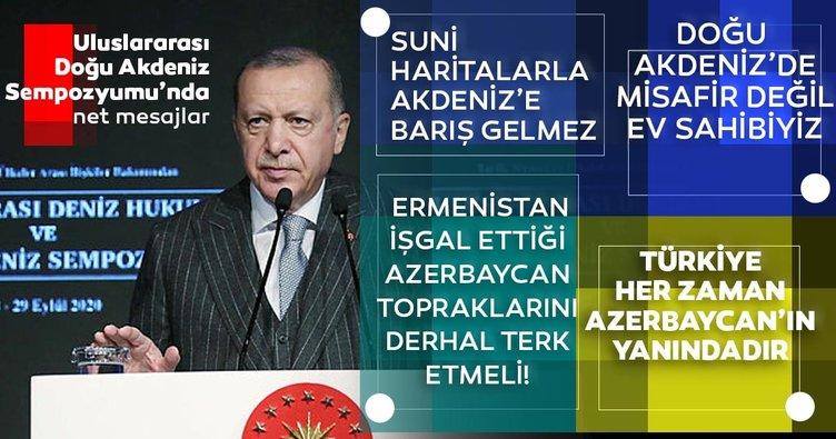 Son dakika: Başkan Erdoğan: Suni haritalarla Akdeniz'e barış gelmez