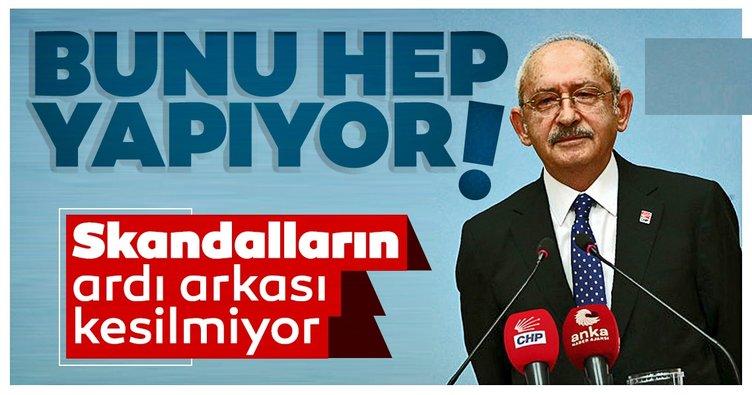 Kılıçdaroğlu bunu hep yapıyor! Skandalların ardı arkası kesilmiyor