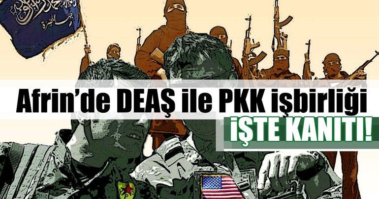 Afrin'de DEAŞ ile PKK işbirliği!