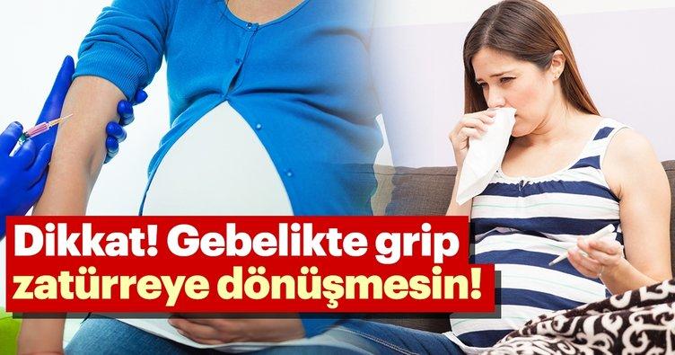 Dikkat! Gebelikte grip zatürreye dönüşmesin!