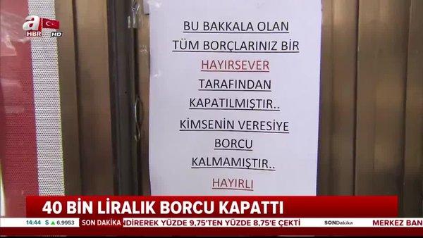 Ramazan öncesi bir hayırsever İstanbul Sultangazi'deki bakkalın veresiye defterindeki tüm borçları ödedi | Video