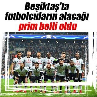 Beşiktaş'ta futbolcuların alacağı prim belli oldu