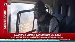 Adana'da saatler süren orman yangınına müdahale devam ediyor!  | Video