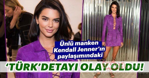 Ünlü manken Kendall Jenner'ın paylaşımındaki Türk detayı olay oldu!
