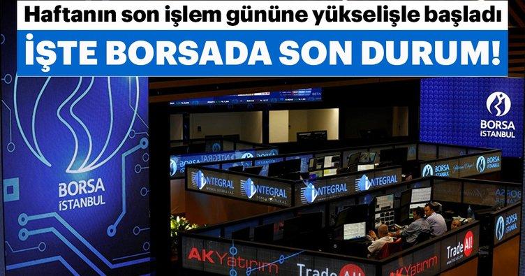 Borsa, güne yükselişle başladı! İşte Borsa İstanbul'da son durum!