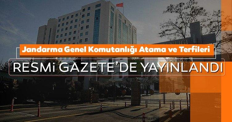 Son dakika haberi: Jandarma Genel Komutanlığı Atama ve Terfileri Resmi Gazete'de yayınlandı
