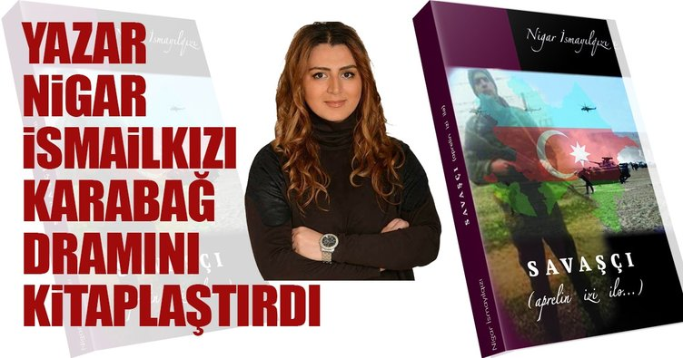 Yazar Nigar İsmailkızı Karabağ dramını kitaplaştırdı