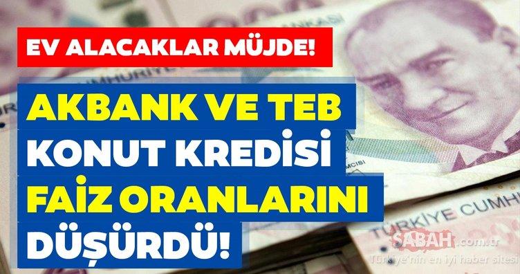 Son dakika haberi: Bir banka daha konut kredisi faiz indirimi kararına gitti! Akbank, Ziraat Bankası ve TEB ihtiyaç, taşıt ve konut kredi faiz oranları