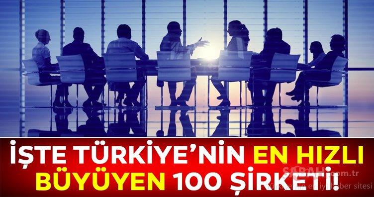 Türkiye'nin en hızlı büyüyen 100 şirketi açıklandı!