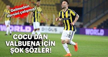 Cocu'dan Valbuena için şok sözler!