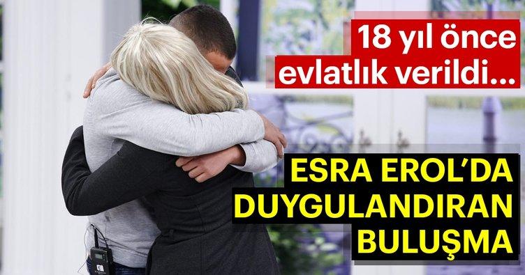 18 yıl önce evlatlık verildi, Esra Erol'da 24 saat içinde bulundu