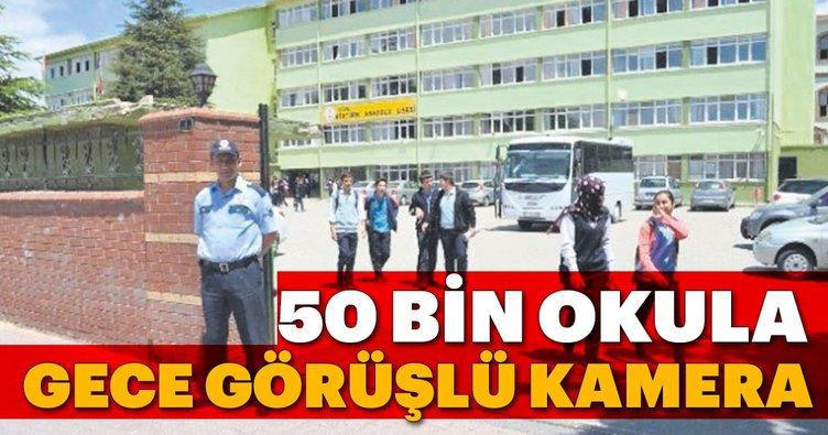 50 bin okula gece görüþlü kamera