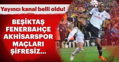 Son dakika: Beşiktaş, Fenerbahçe ve Akhisarspor'un UEFA Avrupa Ligi maçları hangi kanalda? Belli oldu...