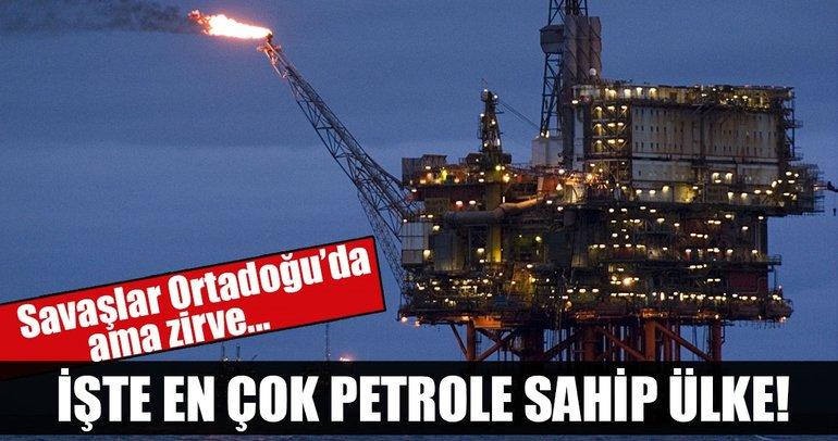 En fazla petrol rezervine sahip ülkeleri