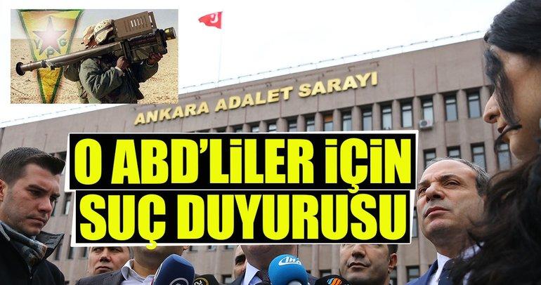 PYD/PKK'ya silah sağlayan ABD'li yetkililer için suç duyurusu