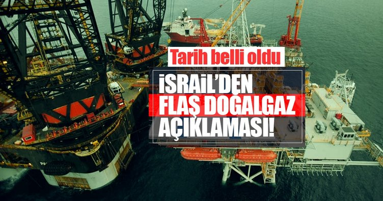 İsrail'den flaş boru hattı açıklaması! Yıl sonundan önce...