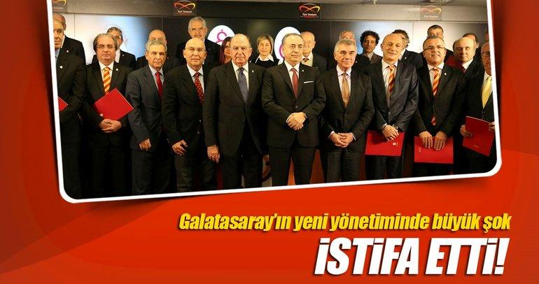 Galatasaray'ın yeni yönetiminde ilk istifa