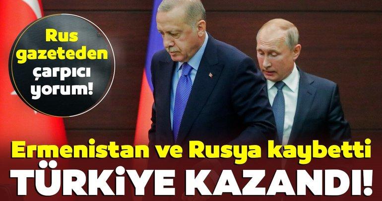 Son dakika! Rus gazetesi yazdı: Ermenistan ve Rusya kaybetti, Türkiye kazandı