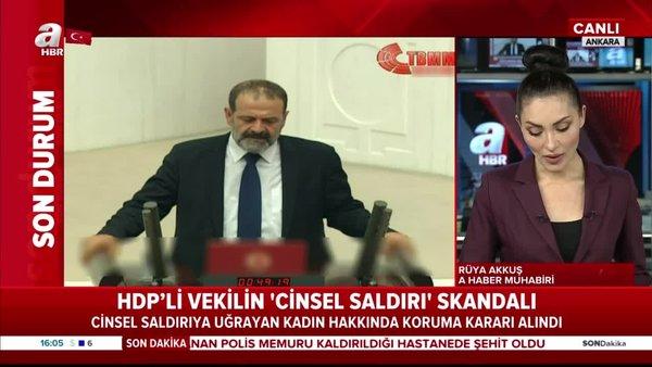 HDP'li vekilin 'cinsel saldırıda' bulunduğu kadının ifadesi: