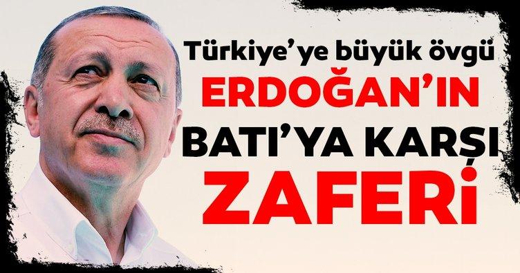 Başkan Erdoğan'ın Batı'ya karşı zaferi