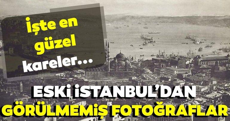 Eski İstanbul'dan görülmemiş fotoğraflar! İşte en güzel kareler…