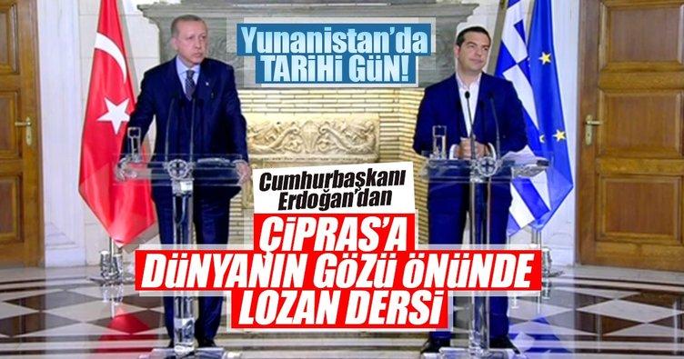 Son dakika haberi: Cumhurbaşkanı Erdoğan'dan Çipras'a Lozan dersi!