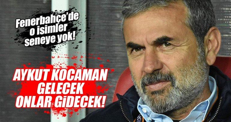 Fenerbahçe'de Aykut Kocaman gelecek, takım değişecek!