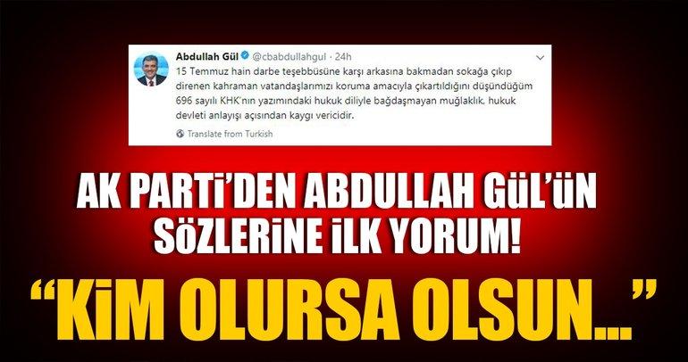 AK Parti'den Abdullah Gül'ün sözlerine ilk yorum