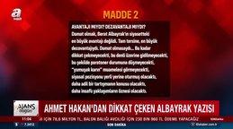 Ahmet Hakan'dan dikkat çeken 'Berat Albayrak' yazısı
