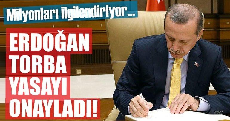 Cumhurbaşkanı Erdoğan imzaladı torba yasa yürürlüğe girdi
