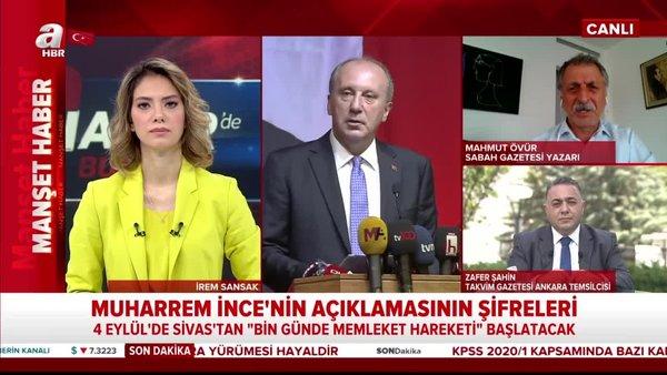 Muharrem İnce, neler söyledi? Kılıçdaroğlu'nun tavrı ne? A Haber'de konuşuldu... | Video