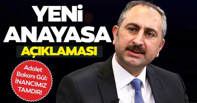 Son dakika: Adalet Bakanı Gül'den yeni anayasa açıklaması