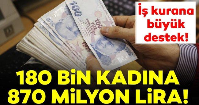180 bin kadına 870 milyon lira