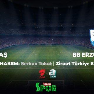 CANLI | Beşiktaş - BB Erzurumspor