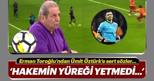 Erman Toroğlu, Galatasaray-Trabzonspor maçını yorumladı!