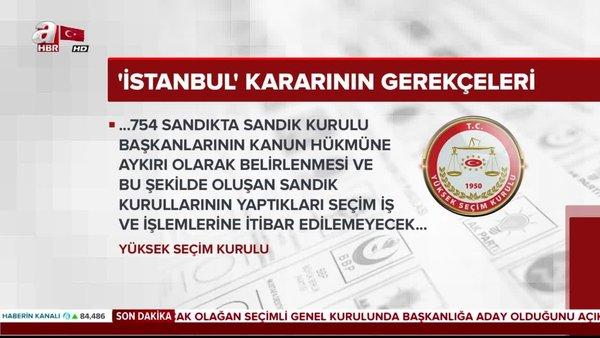 İşte YSK'nın İstanbul kararının gerekçeleri