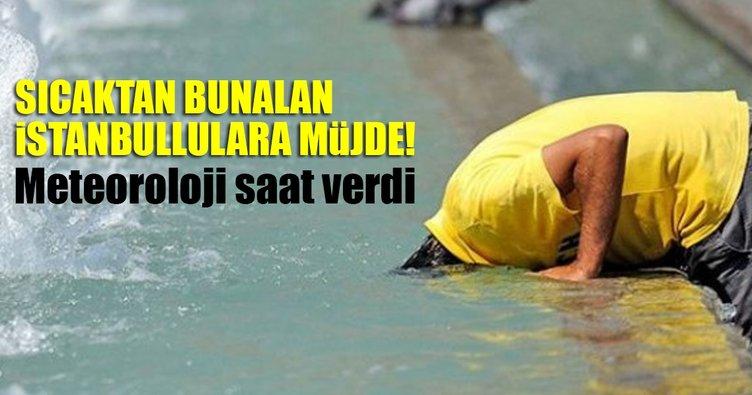 Son dakika... İstanbullular müjde! Öğle saatlerinden itibaren...