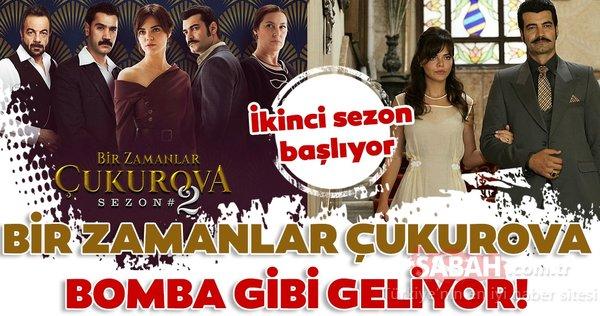 'Bir Zamanlar Çukurova' 19 Eylül Perşembe akşamı yeni sezona başlıyor!