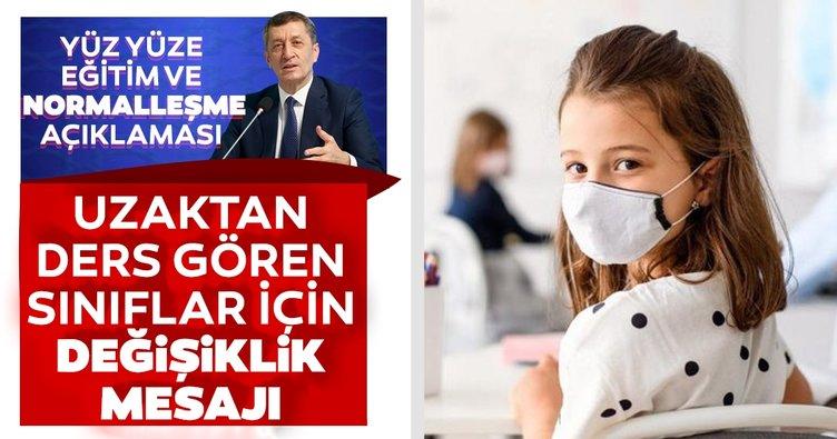 SON DAKİKA: Milli Eğitim Bakanı Ziya Selçuk'tan yüz yüze eğitim ve normalleşme açıklaması: Değişiklik olacak...